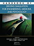img - for Handbook of Driving Simulation for Engineering, Medicine, and Psychology (Fisher, Handbook of Driving Simulation for Engineering, Medicine, and Psychology) book / textbook / text book