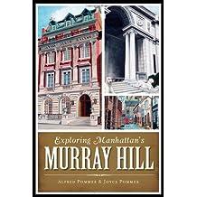 Exploring Manhattan's Murray Hill (History & Guide)