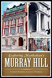 Exploring Manhattan's Murray Hill (History & Guide)