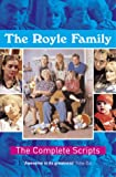 img - for The Royle Family: Complete Scripts book / textbook / text book
