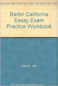 barbri essay book Barbri's graded essays i failed every barbri essay and every performance test like you wrote the book in it or something.