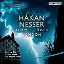 Himmel über London Hörbuch von Håkan Nesser Gesprochen von: Dietmar Bär, Walter Kreye, Simone Kabst