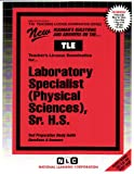 Laboratory Specialist (Physical Sciences), Sr. H. S., Rudman, Jack, 0837380359