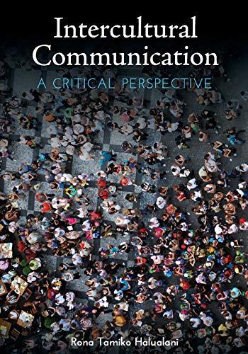 Intercultural Communication: A Critical Perspective