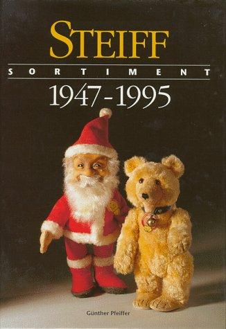 Steiff Sortiment 1947-1995