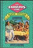 Caribbean Adventure, Betsy Haynes, 0553158317