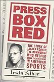 Press Box Red, Irwin Silber, 1566399734