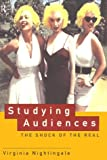 Studying Audiences : Shock of the Real, Nightingale, Virginia, 0415143985