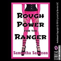 Rough Power for the Ranger