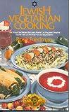 Jewish Vegetarian Cooking, Rose D. Friedman, 0722509103
