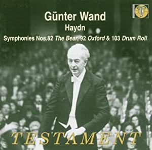 Haydn: Symphonies No. 82 - The Bear / No. 92 - Oxford / No. 103 - Drum Roll