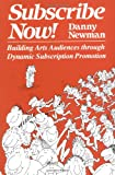 Subscribe Now, Danny Newman, 0930452011