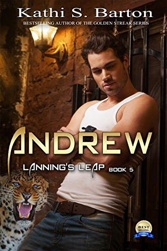 - Andrew: Lanning's Leap: Erotica Shapeshifter Romance (Lanning's Leap Book 5)