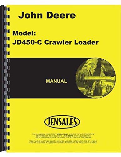 John Deere 450C Diesel Crawler Loader Owner Operators Manual