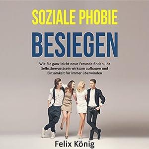 Soziale Phobie besiegen Hörbuch
