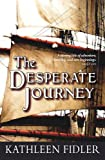 The Desperate Journey (Kelpies: Classic Kelpies)
