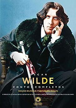 Contos Completos de Oscar Wilde (Edição Bilíngue) por [Wilde, Oscar]