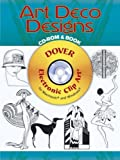 Art Deco Designs CD-ROM and Book (Dover Electronic Clip Art)