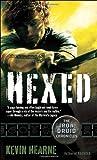 """""""Hexed"""" av Kevin Hearne"""
