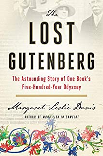 Book Cover: The Lost Gutenberg: The Astounding Story of One Book's Five-Hundred-Year Odyssey