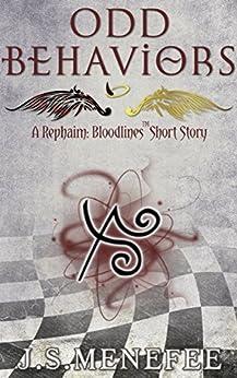 Odd Behaviors: A Rephaim: Bloodlines Short Story (Rephaim: Bloodlines Shorts Book 1) by [Menefee, J.S.]