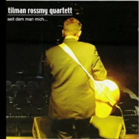 Tilman Rossmy Quartett Passagier