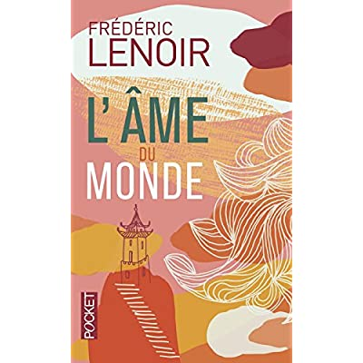L'Ame du monde (French Edition)