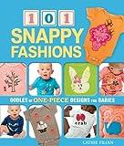 101 Snappy Fashions, Cathie Filian, 1600594948
