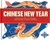 Chinese New Year, Alice K. Flanagan, 0756504791