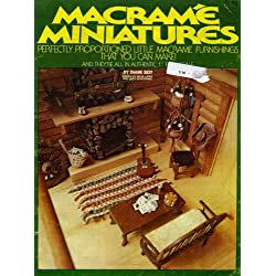 Macrame Miniatures Perfectly Proportioned Little Macrame Furnishings That You Can Make