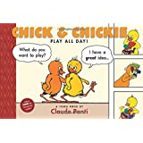 Chick and Chickie Play All Day! (Toon)