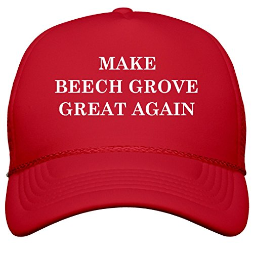 FUNNYSHIRTS.ORG Make Beech Grove Great Again: Film and Foil Solid Color Snapback Trucker