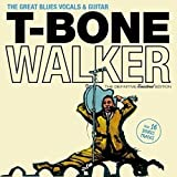 The Great Blues Vocals & Guitar + 16 bonus tracks by T-Bone Walker