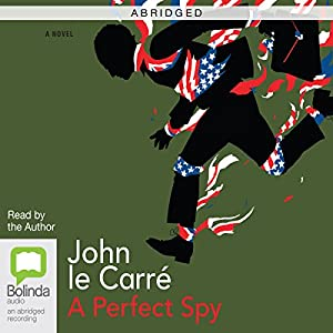 A Perfect Spy (Abridged) Audiobook
