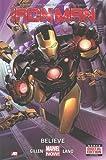 Iron Man, Vol. 1: Believe (Marvel NOW!)