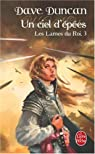 Les Lames du Roi, Tome 3 : Un ciel d'épées par Duncan