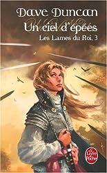 Les Lames du Roi, Tome 3 : Un ciel d'épées