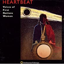 Heartbeat: Voices of First Nations Women / Various