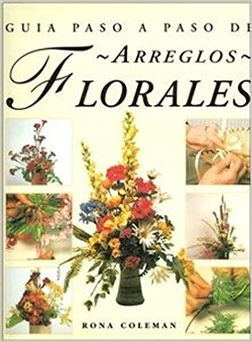 Guia Paso a Paso de Arreglos Florales