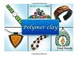 Polymer Clay, Yonat Dascalu, 1470100932