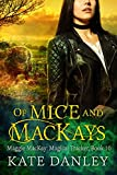 Of Mice and MacKays (Maggie MacKay Magical Tracker Book 10) Kindle Edition by Kate Danley  (Author)
