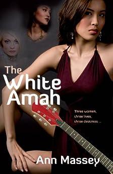 The White Amah: An Asian Fiction Novel by [Massey, Ann]