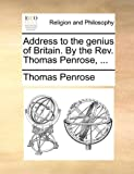 Address to the Genius of Britain by the Rev Thomas Penrose, Thomas Penrose, 1140943308