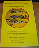 Aircraft Technical Dictionary, James Foye and Dale Crane, 0891000895