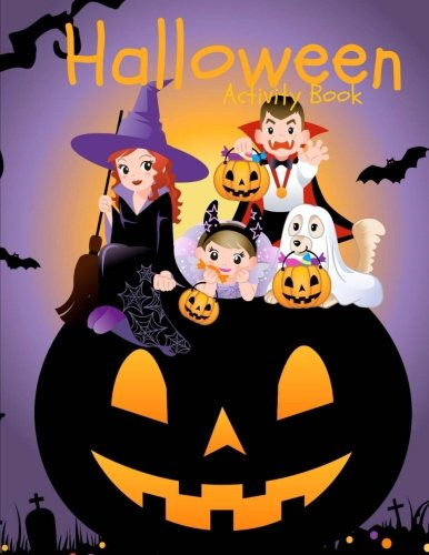 Halloween Activity Book: Over 60 Activity Pages and Coloring Pages: Halloween Activities: Mazes Word Search Matching Tracing and More! (Holiday Activity Books for Kids)