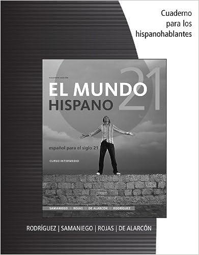 El mundo 21 hispano Cuaderno para los hispanohablantes ...