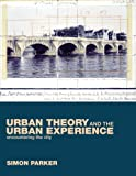 Urban Theory and the Urban Experience 9780415245920