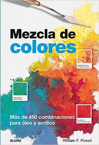 Mezcla de Colores (Spanish Edition): William F. Powell ...