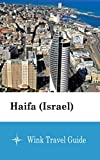 Haifa (Israel) - Wink Travel Guide