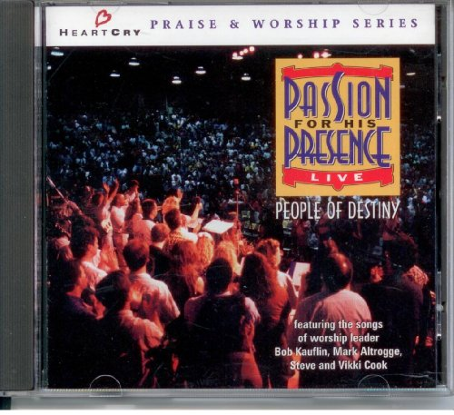 Passion for His Presence : Live by Word/Maranatha